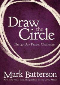 draw-circle-40-day-prayer-challenge-mark-batterson-paperback-cover-art